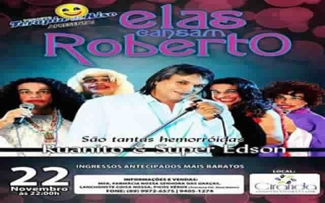 Terapia do Riso traz show de Humor - ELAS CANSAM ROBERTO